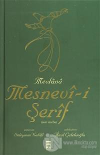 Mevlana Mesnevi-i Şerif Tam Metin (2. Hamur) (Ciltli)