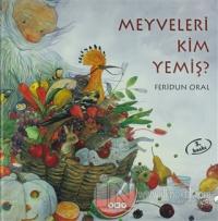 Meyveleri Kim Yemiş? (Ciltli)