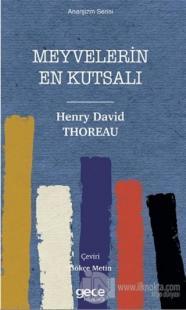 Meyvelerin En Kutsalı Henry David Thoreau
