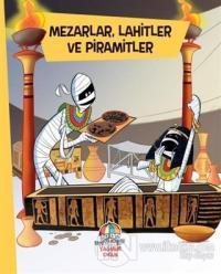 Mezarlar, Lahitler ve Piramitler