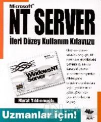 Microsoft NT Server İleri Düzeyde Kullanım Klavuzu Uzmanlar İçin!