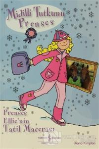 Midilli Tutkunu Prenses - Prenses Ellie'nin Macerası