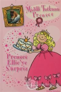Midilli Tutkunu Prenses Prenses Ellie'ye Sürpriz