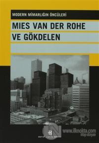 Mies Van Der Rohe ve Gökdelen Modern Mimarlığın Öncüleri