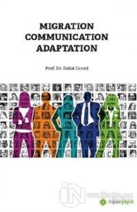 Migration Communication Adaptation