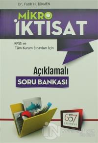 Mikro İktisat KPSS ve Tüm Kurum Sınavları İçin Açıklamalı Soru Bankası