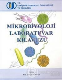 Mikrobiyoloji Laboratuvar Kılavuzu