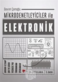 Mikrodenetleyiciler ile Elektronik %15 indirimli Devrim Çamoğlu