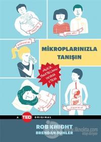 Mikroplarınızla Tanışın (Ciltli)