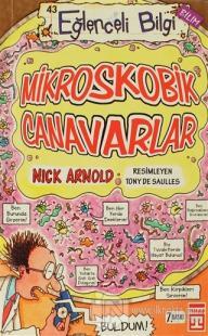 Mikroskobik Canavarlar - Eğlenceli Bilgi 43