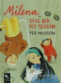 Milena Diye Bir Kız Sevdim (Ciltli)