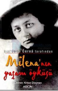 Milena'nın Yaşam Öyküsü