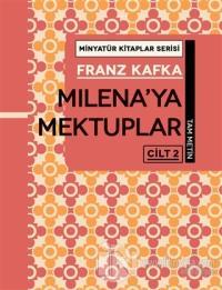 Milena'ya Mektuplar Cilt 2 - Minyatür Kitaplar Serisi (Ciltli)
