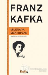 Milena'ya Mektuplar Franz Kafka