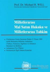 Milletlerarası Mal Satım Hukuku ve Miletlerarası Tahkim