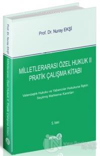 Milletlerarası Özel Hukuk 2 - Pratik Çalışma Kitabı