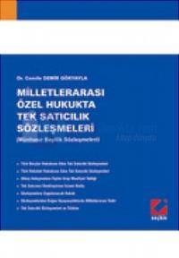 Milletlerarası Özel Hukukta Tek Satıcılık Sözleşmeleri (Münhasır Bayilik Sözleşmeleri)