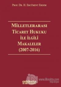Milletlerarası Ticaret Hukuku ile İlgili Makaleler (Ciltli)
