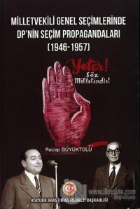 Milletvekili Genel Seçimlerinde DP'nin Seçim Propagandaları (1946-1957)