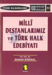 Milli Destanlarımız ve Türk Halk Edebiyatı