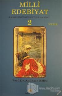 Milli Edebiyat 2 - Nesir