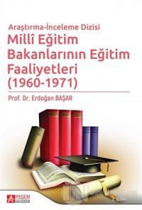 Milli Eğitim Bakanlarının Eğitim Faaliyetleri (1960 - 1971)