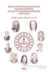 Milli Eğitim Bakanlarının Faaliyetlerinin Analiz ve Değerlendirmesi (1