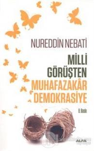 Milli Görüşten Muhafazakar Demokrasiye