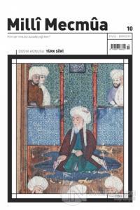 Milli Mecmua Dergisi Sayı: 10 Eylül - Ekim 2019 Kolektif