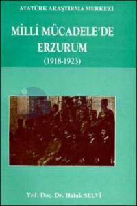 Milli Mücadele'de Erzurum (1918 - 1923)