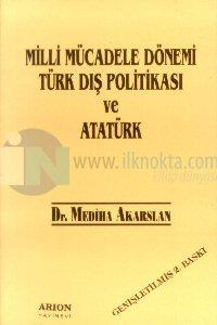 Milli Mücadele Dönemi Türk Dış Poli