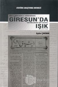 Milli Mücadele Döneminde Giresun'da Yayımlanan Bir Dergi: Işık