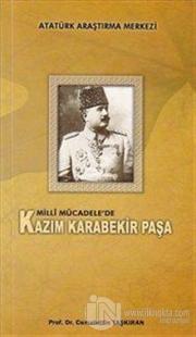 Milli Mücadele'de Kazım Karabekir Paşa