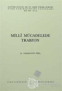 Milli Mücadelede Trabzon
