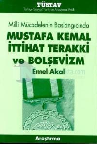 Mustafa Kemal İttihat Terakki ve Bolşevizm