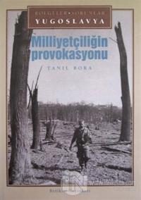 Milliyetçiliğin Provokasyonu Bölgeler- Sorunlar Yugoslavya