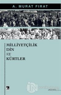 Milliyetçilik Din ve Kürtler