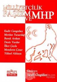 Milliyetçilik, Faşizm ve MHP