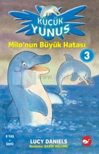 Küçük Yunus - Milo'nun Büyük Hatası