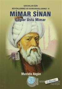 Mimar Sinan - Çağlar Üstü Mimar