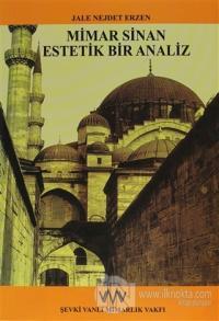 Mimar Sinan Estetik Bir Analiz