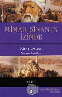 Mimar Sinan'ın İzinde %22 indirimli Rifat Osman