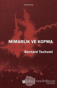 Mimarlık ve Kopma %15 indirimli Bernard Tschumi