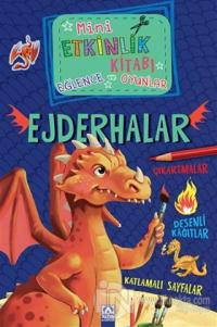Mini Etkinlik Kitabı Eğlence ve Oyunlar: Ejderhalar