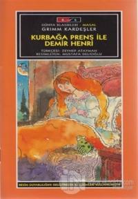 Mini Masallar - Kurbağa Prens ile Demir Henri - Grimm Masalları
