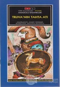 Mini Masallar - Truva'nın Tahta Atı - Anadolu Efsaneleri %20 indirimli