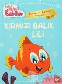Mini Mini Fabllar - Kırmızı Balık Lili