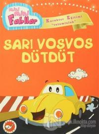 Mini Mini Fabllar - Sarı Vosvos Dütdüt