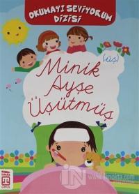 Minik Ayşe Üşütmüş - Okumayı Seviyorum Dizi