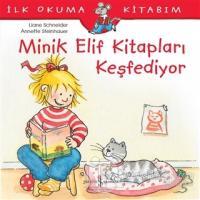 Minik Elif Kitapları Keşfediyor - İlk Okuma Kitabım